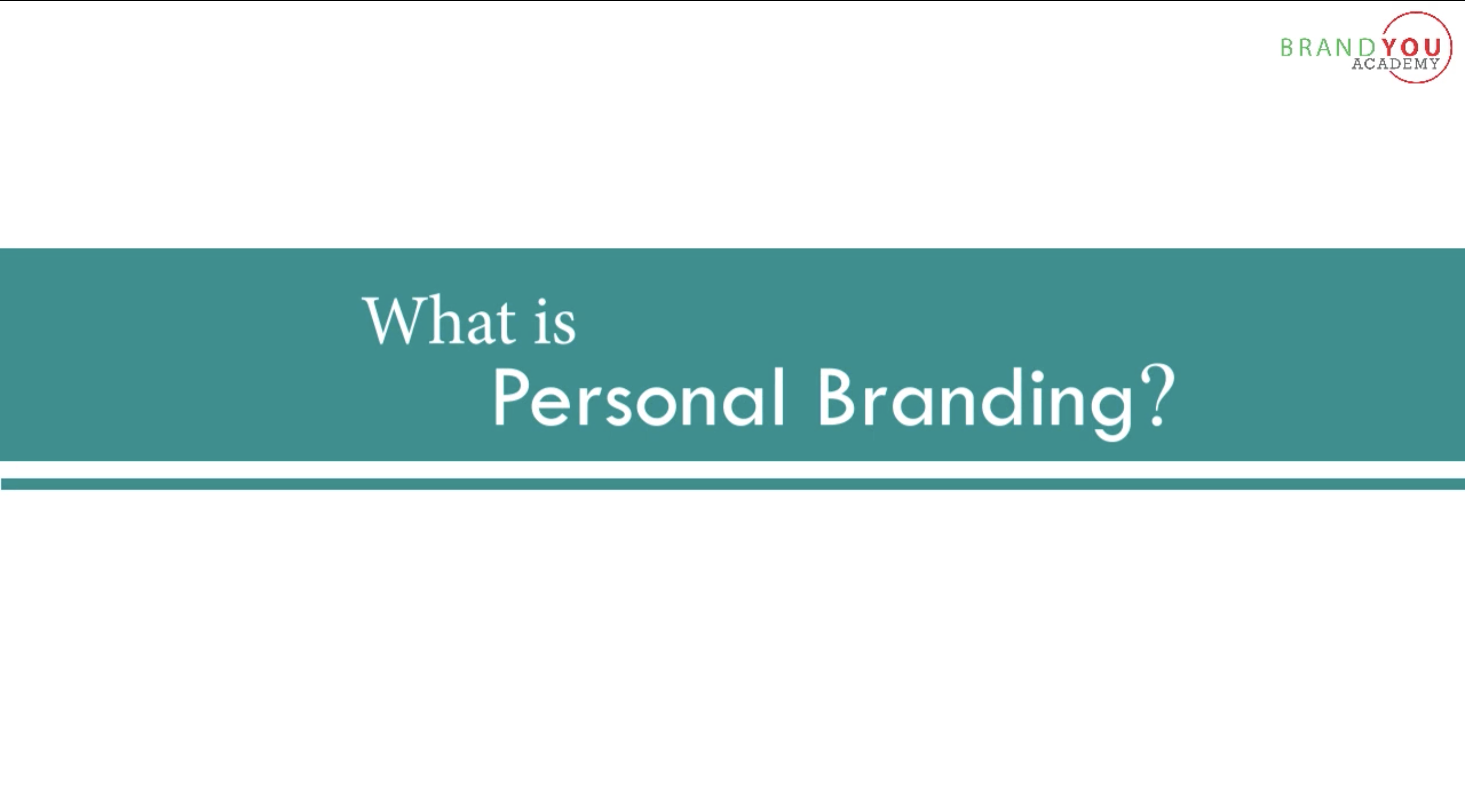 What is Personal Branding? - Brand You Academy